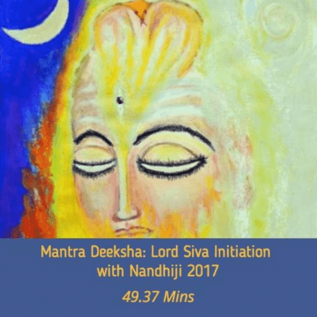 MANTRA DEEKSHA: LORD SIVA INITIATION