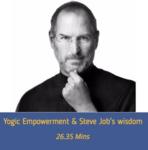 YOGIC EMPOWERMENT & STEVE JOB'S WISDOM TO USHER 2017